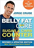 The Belly Fat CureTM Sugar & Carb Counter: Revised & Updated Edition, with 100s of New Items Added!