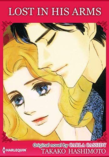 Lost In His Arms: Harlequin comics (English Edition)