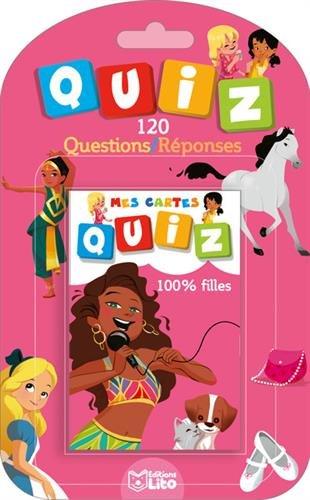 Mes cartes quiz: 100% filles - Dès 5 ans