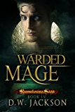 Warded Mage (Reawakening Saga Book 4)