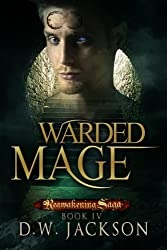 Warded Mage (Reawakening Saga Book 4) (English Edition)
