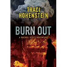 Burn Out (A Rachel Scott Adventure Book 2) (English Edition)