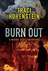 Burn Out (A Rachel Scott Adventure Book 2) (English Edition)