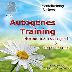 Autogenes Training. Stressausgleich & Körperkontrolle
