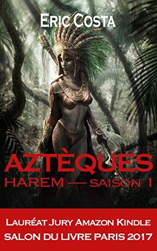Harem: Aztèques par [Costa, Eric]