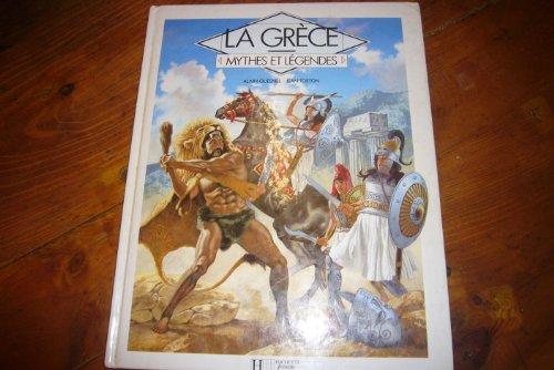 LA GRECE. Mythes et légendes