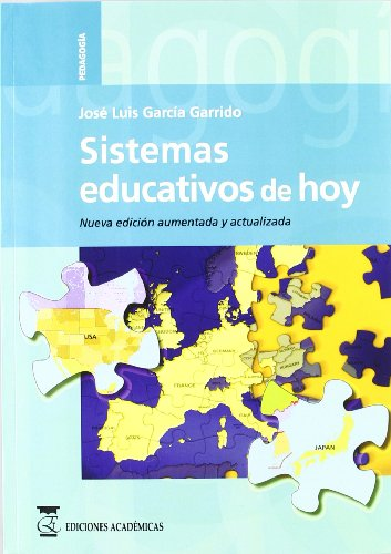 Sistemas educativos de hoy por Jose Luis Garcia Garrido
