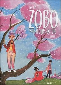 Zobo et les fleurs de la vie Edition simple Tome 1