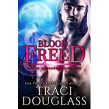 Blood Freed (Blood Ravagers Book 2)
