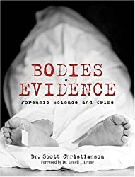 Bodies of Evidence: Forensic Science and Crime by Scott Christianson (2006-09-28)