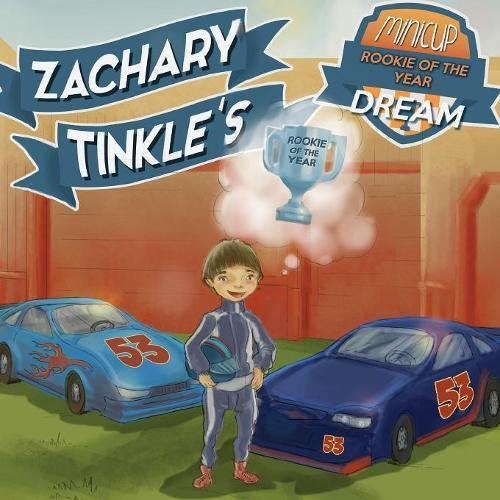 Zachary Tinkle's MiniCup Rookie Of The Year Dream por Zachary Tinkle