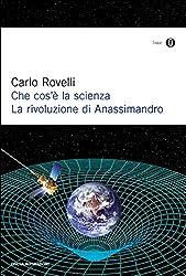 Che cos'è la scienza: La rivoluzione di Anassimandro