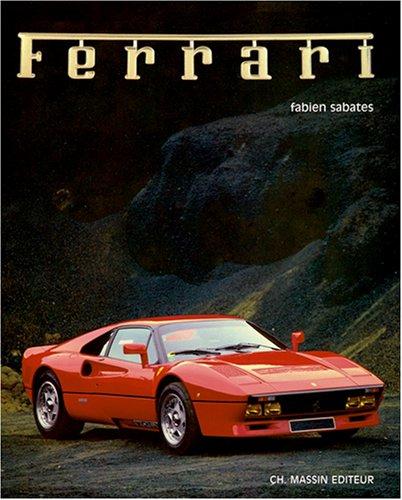 Les must de Ferrari par Fabien Sabatès