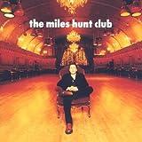 The Miles Hunt Club