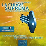 La Chiave Suprema 2 [The Master Key System, Vol.2]