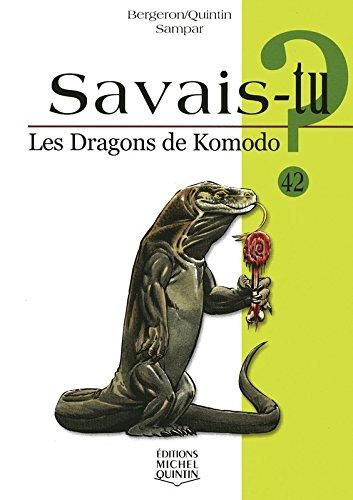 Savais-tu - numéro 42 Les dragons de Komodo