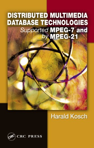 Distributed Multimedia Database Technologies Supported by MPEG-7 and MPEG-21 por Harald Kosch