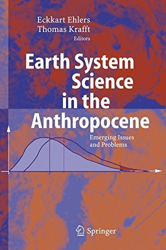 Earth System Science in the Anthropocene: Emerging Issues and Problems (2006-01-09)