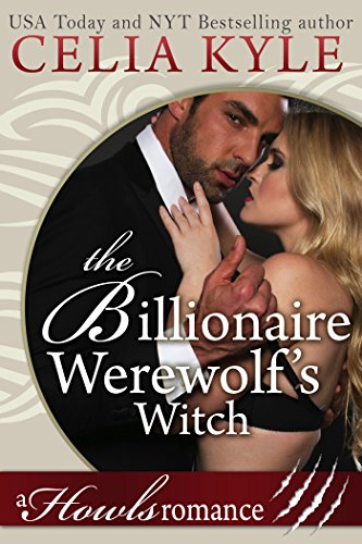 the-billionaire-werewolfs-witch-paranormal-shifter-witch-romance-howls-romance-english-edition