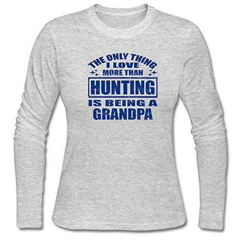 82637430 Women's Only Thing I Love More Than Hunting is Being a Grandpa T-Shirt