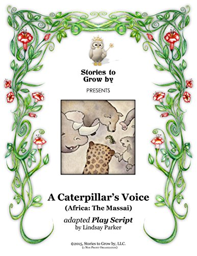 """Whootie Owl\'s Stories to Grow by Reader\'s Theater Script~ A Caterpillar\'s Voice"" (English Edition)"