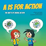 A is for Action: The ABC's of Taking Action