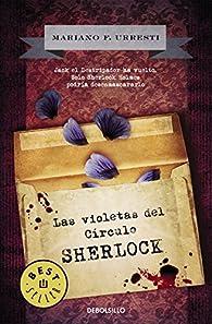 Las violetas del Círculo Sherlock par Mariano F. Urresti