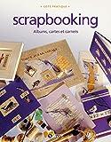 Scrapbooking: Albums, cartes et carnets