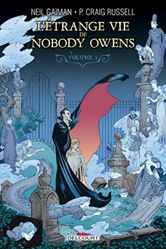 L'Étrange Vie de Nobody Owens T1