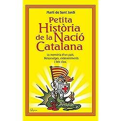 Petita història de la nació catalana: La memòria d'un país personatges, esdeveniments i fets clau