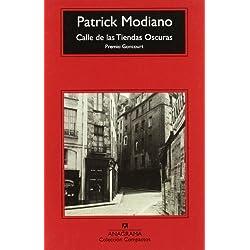 Calle de las Tiendas Oscuras [ Premio Goncourt 1978 ] [ Premio Nobel 2014 ] (Spanish Edition) by Patrick Modiano (2010-10-21)