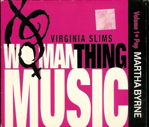 virginia-slims-woman-thing-music-cd-volume-1-pop-martha-byrne-by-aeinile-rogers-virginia-slima