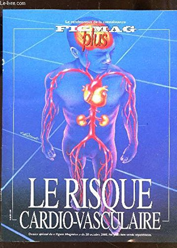 FIGMAG PLUS / LE RISQUE CARDIO VASCULAIRE / ACCIDENTS CARDIO VASCULAIRES : PPRENDRE A GERER LE RISQUE - LES POINTS FAIBLES DU CORPS HUMAIN - CHOLESTEROL : DE LA PREVENTION A LA PREDICTION - GENETIQUE : LES MEDECINS REDECOUVRENT LE ROLE DU TERRAIN Etc...