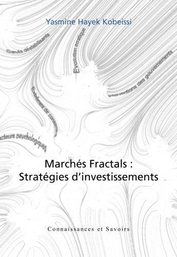 Marches Fractals : Strategies d'Investissements