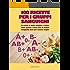 100 ricette per i gruppi sanguigni: In cucina in modo semplice e veloce, senza glutine e senza latte di mucca, mangiando bene per sentirsi meglio. (Psicoterapia e...)