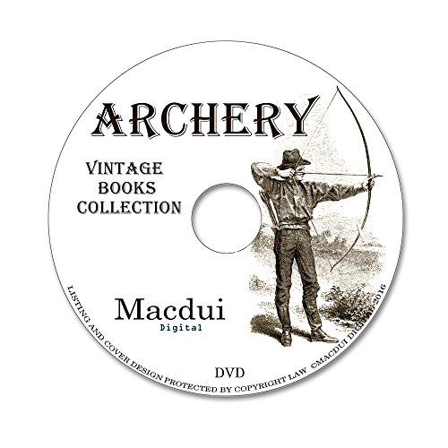 archery-40-pdf-vintage-e-books-collection-on-1-data-dvd-catalogues-tracts-modern-methods-of-arrow-re
