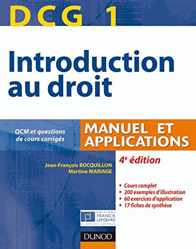 DCG 1 - Introduction au droit - Manuel et applications : Manuel et Applications, QCM et questions de cours corrigées (DCG 1 - Introduction au droit -DCG 1)