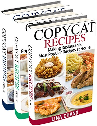 Copycat Recipes Box Set 3 Books in 1: Making Restaurants' Most Popular Recipes at Home (English Edition) Olive Garden Restaurant