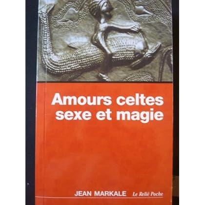 Amours celtes sexe et magie