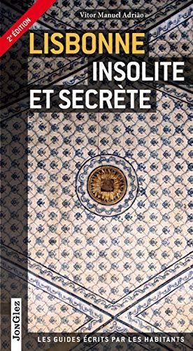 Lisbonne insolite et secrète V2