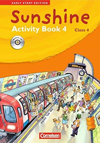 Sunshine - Early Start Edition - Bisherige Ausgabe / Band 4: 4. Schuljahr - Activity Book mit Lieder-/Text-CD (Kurzfassu