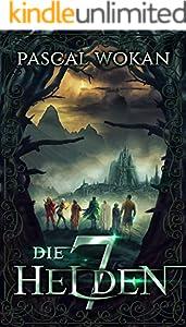 Die sieben Helden: Fantasy-Epos