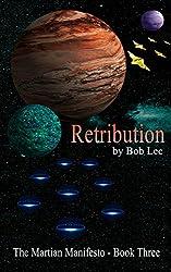 Retribution (The Martian Manifesto Book 3)