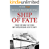 Ship of Fate: The Story of the MV Wilhelm Gustloff (Kindle Single)