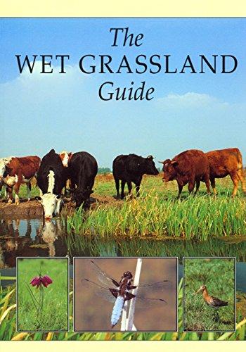 The Wet Grassland Guide: Managing Floodplain and Coastal Wet Grasslands for Wildlife (RSPB Management Guides) by J. Treweek (Illustrated, 28 Nov 1997) Paperback