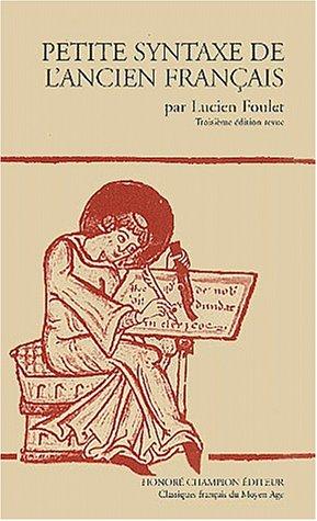 Petite syntaxe de l'ancien français... par Lucien Foulet (Broché)