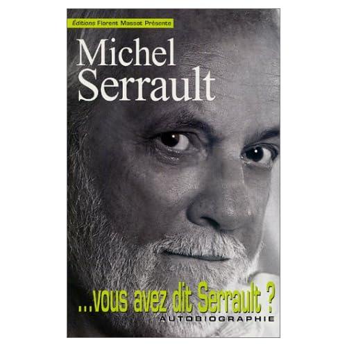 ... Vous avez dit Serrault ?
