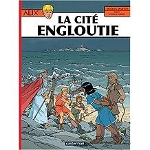 Alix, Tome 28 : La cité engloutie