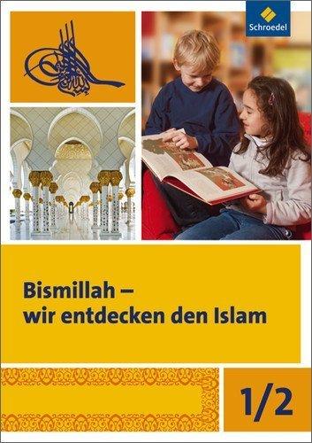Bismillah - Wir entdecken den Islam: Arbeitsheft 1/2 by Rauf Ceylan(16. Februar 2011)
