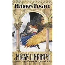 Harpy's Flight by Lindholm, Megan (2002) Paperback